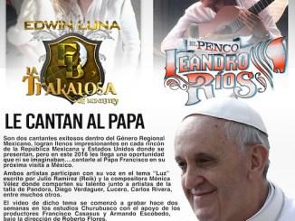 Edwin Luna y Leandro Ríos le cantan al papa