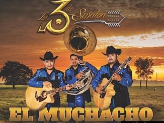 Los 3 de Sinaloa - El muchacho