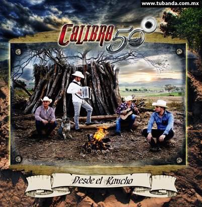 Calibre 50 - Desde el rancho
