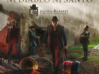 Julión Álvarez - Ni diablo ni santo