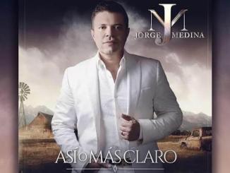 Jorge Medina - Así o mas claro