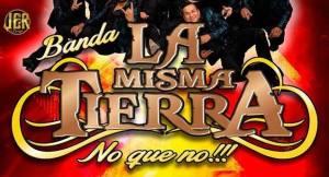 Este 24 de abril 2019 en Juchitepec, Estado de México, Banda La Misma Tierra de Mazatlán, Sinaloa. Evento gratuito.