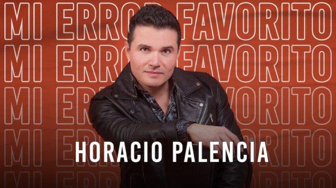 Horacio Palencia - Mi error favorito