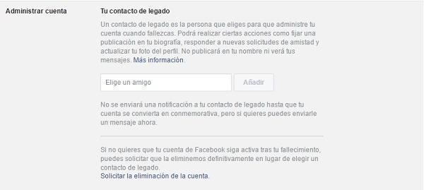 Facebook nos da la opción de elegir que amistad se hará cargo de nuestro perfil