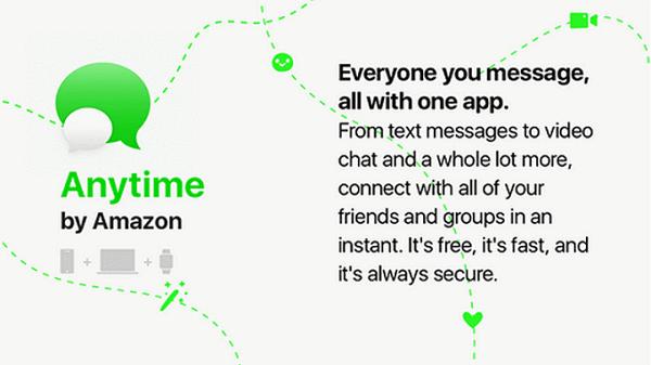 Amazon Anytime, así será el actual rival de WhatsApp