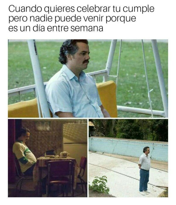 Pablo Escobar meme cumple birthday 02