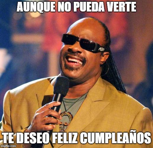 Stevie Wonder meme birthday cumpleaños <strong data-recalc-dims=