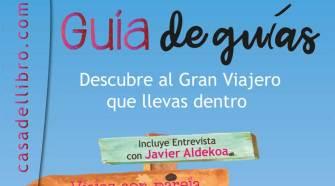 """La """"Guía de Guías"""" de La Casa del Libro y los Xperts de Tu Gran Viaje"""