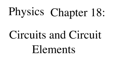 Physics chapter 18