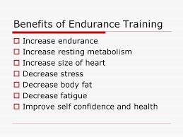 Benefits of Endurance Training