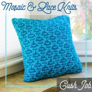 A pillow combining slip stitch colorwork and lace.