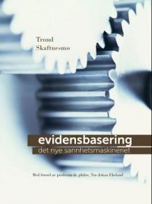 Boken Evidensbasering, det nye sannhetsmaskineriet gir en god innføring i hva forskning er, dens historikk og metoder.