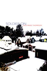Soldier On by Gale Marie Thompson