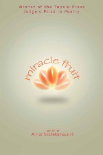 Miracle Fruit by Aimee Nezhukumatathil