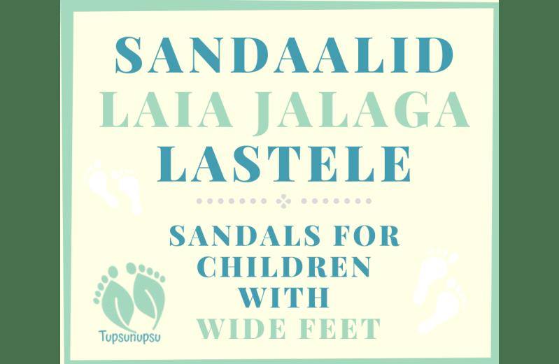 Barefoot sandaalid laia jalaga lastele