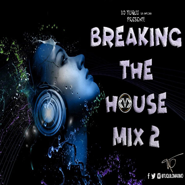 breaking-the-house-mix-2