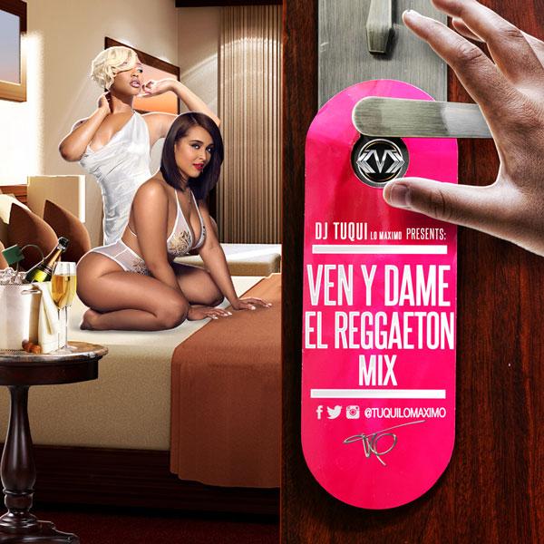 Ven-Y-Dame-El-Reggaeton-Mix