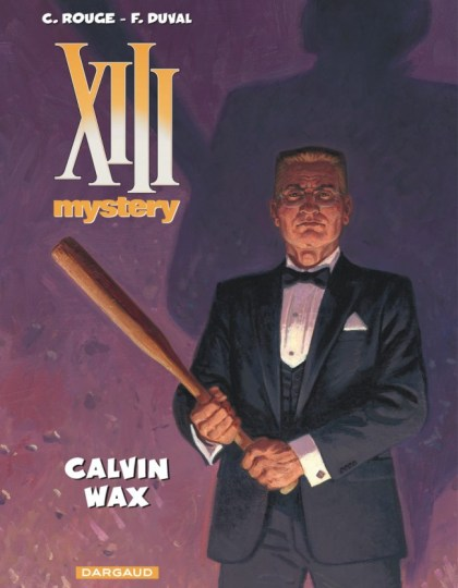 XIII Mystery (2016) - Tome 10 : Calvin Wax