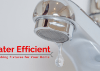 Water Efficient Plumbing Fixtures