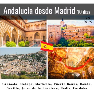 Viaje a Andalucía desde Madrid en 10 días