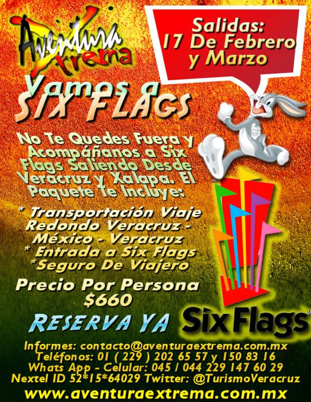 Six Flags Te Espera Este 17 De Febrero 2013 Saliendo De Veracruz y Xalapa