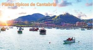 Platos típicos de Cantabria