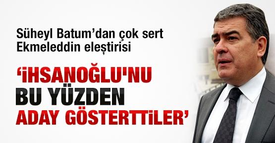 suheyl_batumdan_cok_sert_ekmeleddin_elestirisi_h30667