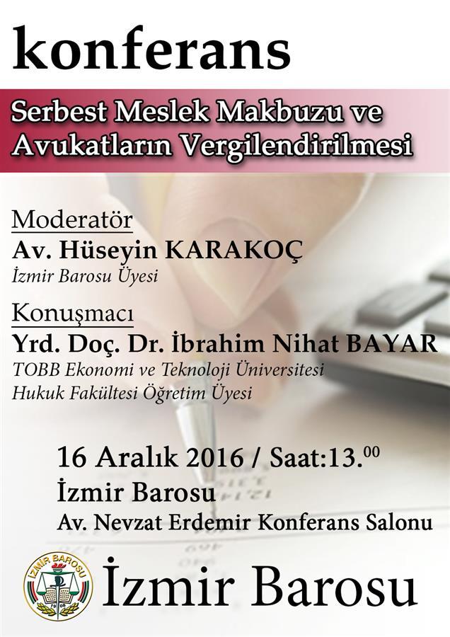 konferans-serbest-meslek-makbuzu-ve-avukatlarin-vergilendirilmesi20161212143811464