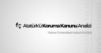 Atatürk'ü Koruma Kanunu Analizi