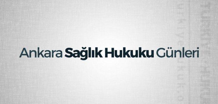 1. Ankara Sağlık Hukuku Günleri