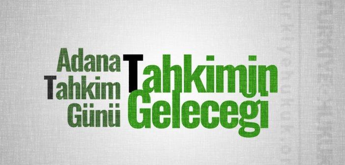 Adana Tahkim Günü: Tahkimde Güncel Konular ve Tahkimin Geleceği