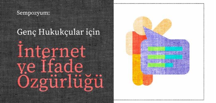 Eğitim: Genç Hukukçular için İnternet ve İfade Özgürlüğü