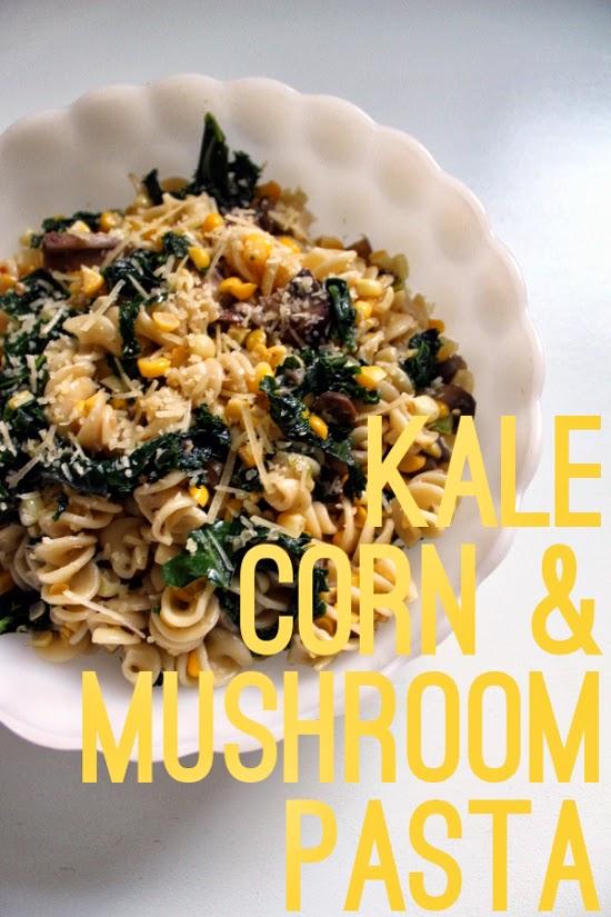 kale corn mushroom pasta