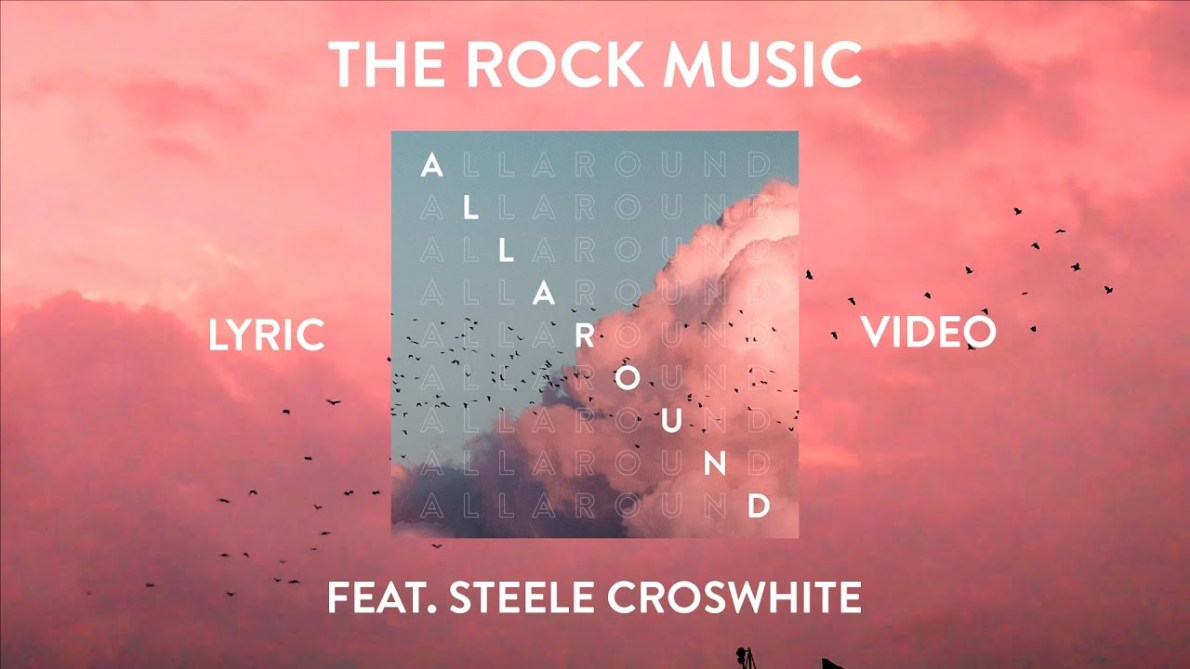 """The Rock Music – """"All Around"""" (Official Lyric Video)"""