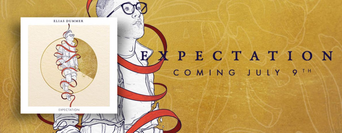 ELIAS DUMMER OFFERS TIMELY 'EXPECTATION' TODAY