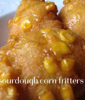Sourdough Corn Fritters
