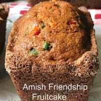 Amish Friendship Fruitcake Bread