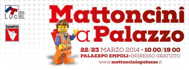 Mattoncini a Palazzo 2014, l'evento più costruttivo della Toscana, si terrà a Empoli il 22 e 23 marzo,
