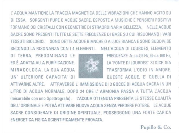 L'Agenzia pubblicitaria Pupillo&Co. ha inviato ai suoi clienti degli auguri particolari: una boccetta di Acqua di Lourdes con proprietà energetiche positive