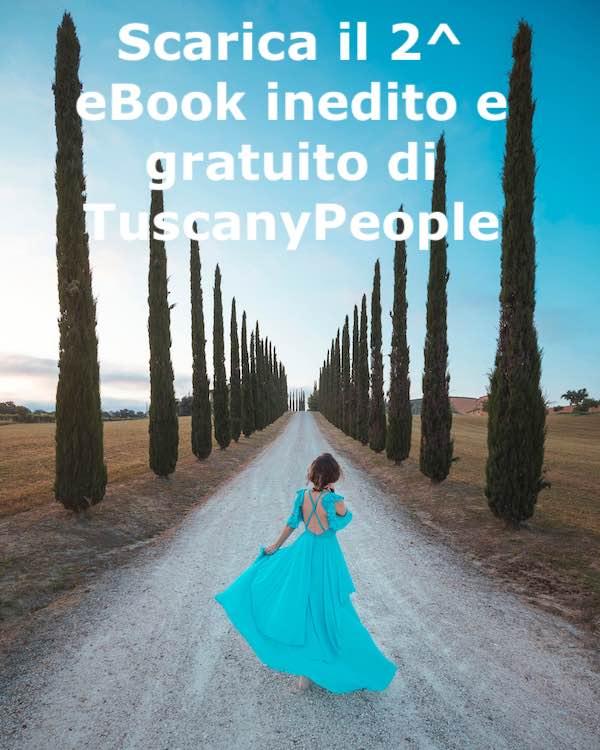 """Scarica il 2° eBook di TuscanyPeople """"Viaggio nella bellezza della Val d'Orcia"""