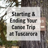Starting and Ending Your Canoe Trip at Tuscarora Outfitters