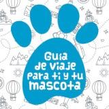 Guía de viaje para ti y tu mascota