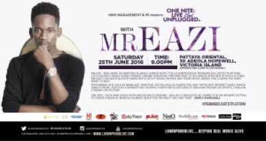 ONE NITE LIVE  & UNPLUGGED WITH MR EAZI SATURDAY 25 JUNE 2016