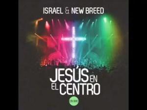 Lee más sobre el artículo Israel Houghton and New Breed Feat Coalo Zamorano – Poder de Tu Victoria