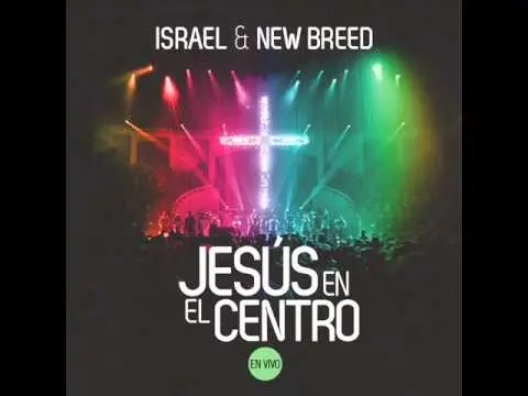 Israel Houghton and New Breed Feat Coalo Zamorano – Poder de Tu Victoria