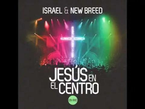Israel Houghton Feat Danilo Montero - Mas y Mas