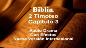 Lee más sobre el artículo La Biblia, 2 Timoteo 3: El Carater de los Hombres en los Ultimos Tiempos – #reflexiones