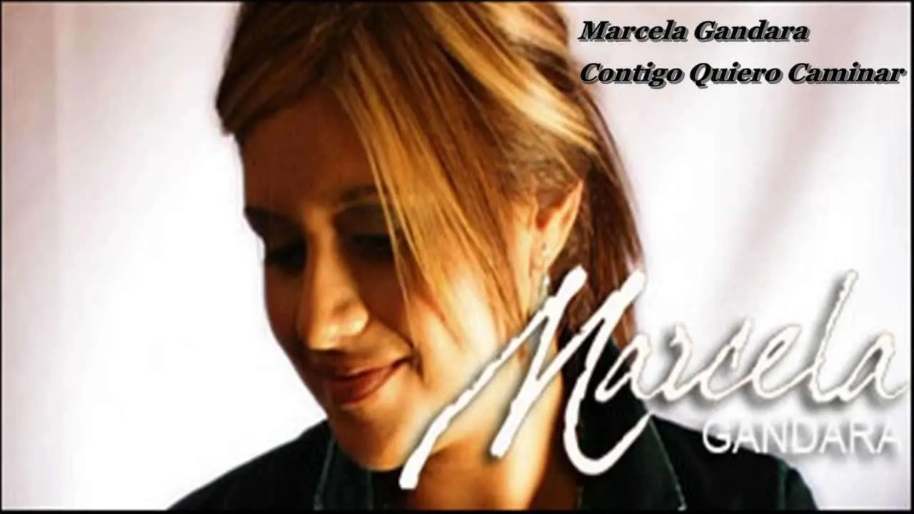 Lee más sobre el artículo Marcela Gandara – Contigo Quiero Caminar