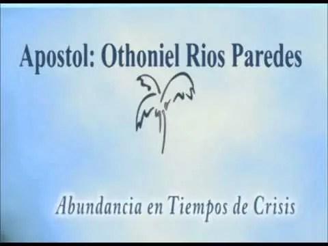 Abundancia en tiempos de crisis – Dr. Othoniel Rios Paredes