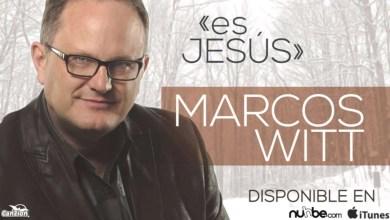 Photo of Es Jesús – Marcos Witt